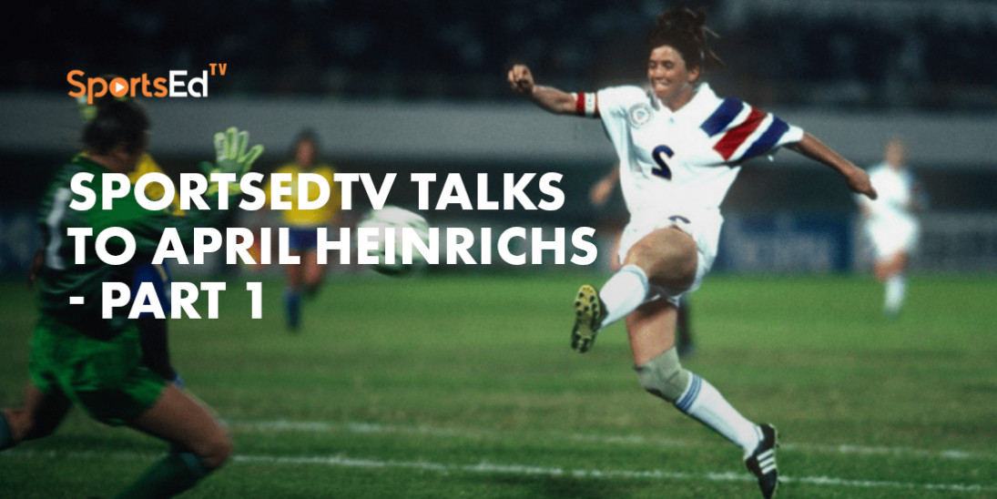 April Heinrichs On Her Youth and College Soccer Experience