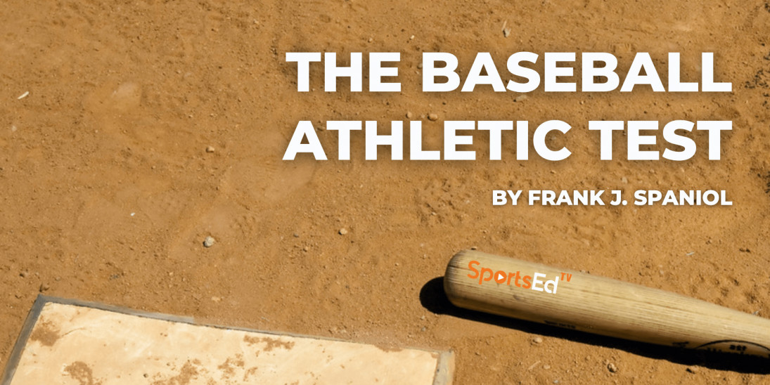 Baseball Athletic Test: A Baseball-Specific Test Battery