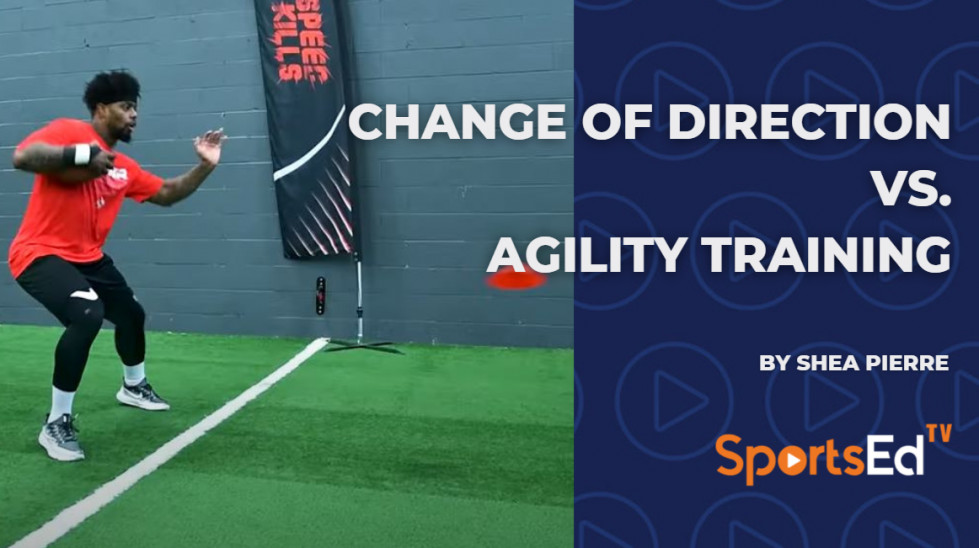 Change of Direction vs. Agility Training