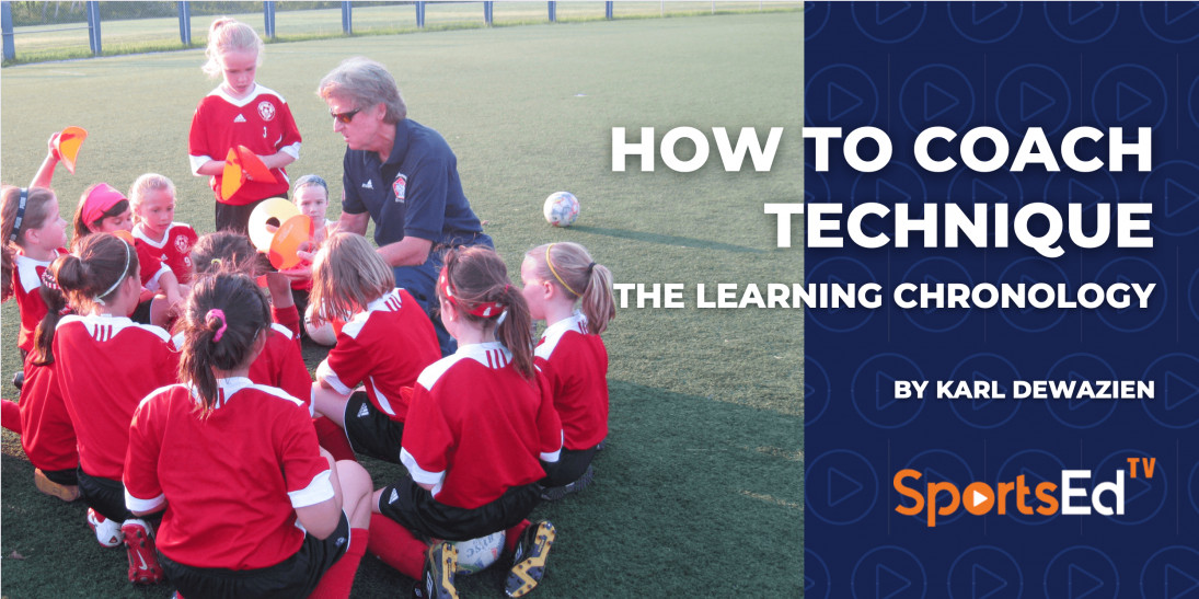 How To Coach Technique - The Learning Chronology