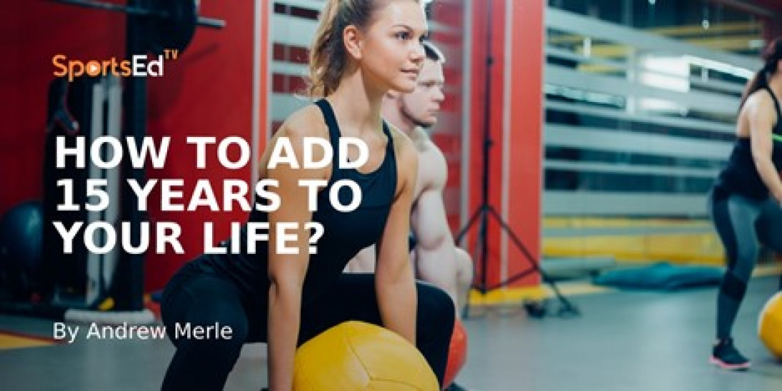 Expect a Longer Life by 15 Years With Just 5 Healthy Habits