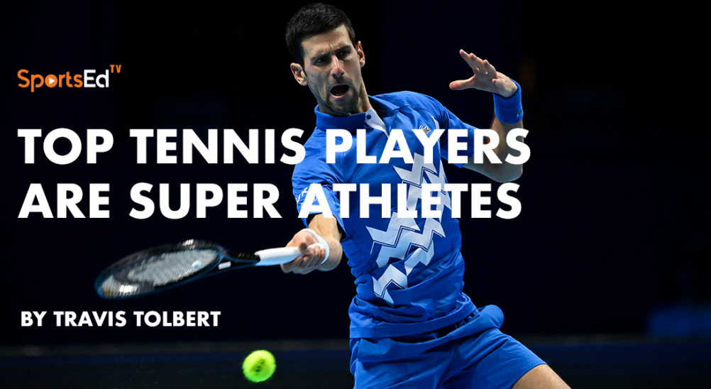 Fitness Has Significantly Changed The Game For Tennis Players