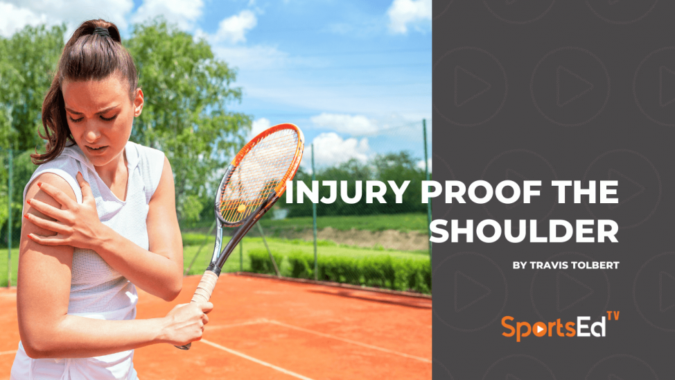 Injury Proof the Shoulder