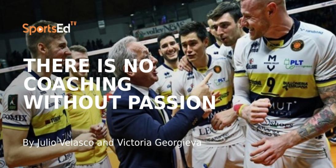 Julio Velasco: Coaching Means Having Passion for It