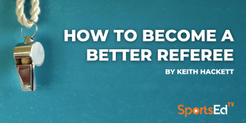 How To Become A Better Referee