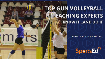 Top Gun Volleyball Teaching Experts Know It…and Do It.
