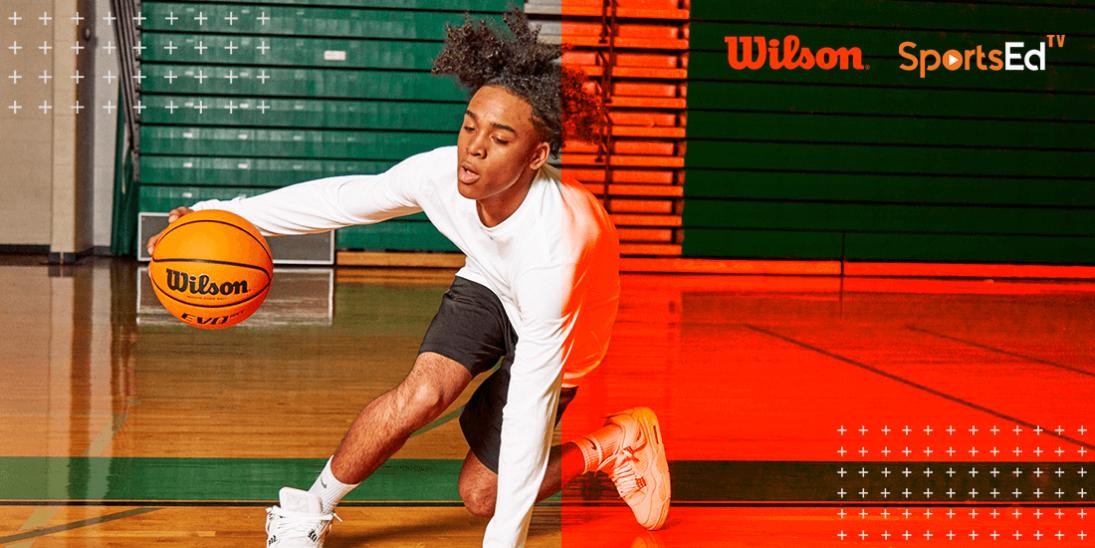 SportsEdTV Joins Marketing Effort for Wilson Basketball