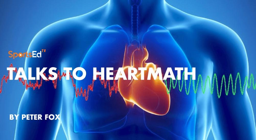 SportsEdTV Talks to HeartMath Executive