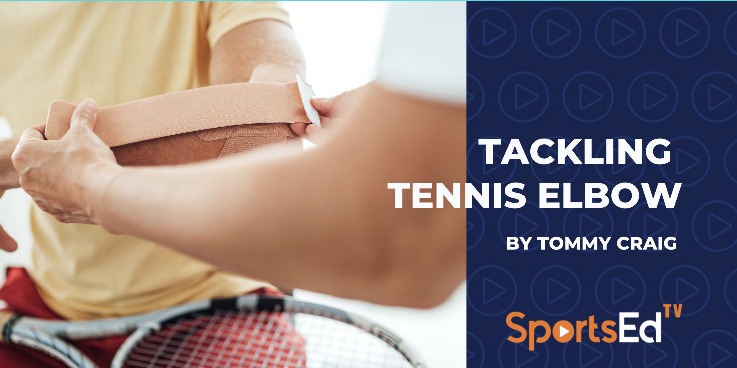 Tackling Tennis Elbow