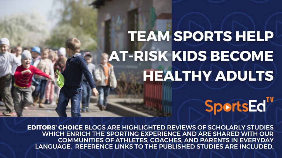 Team Sports Help At-Risk Kids Become Healthy Adults