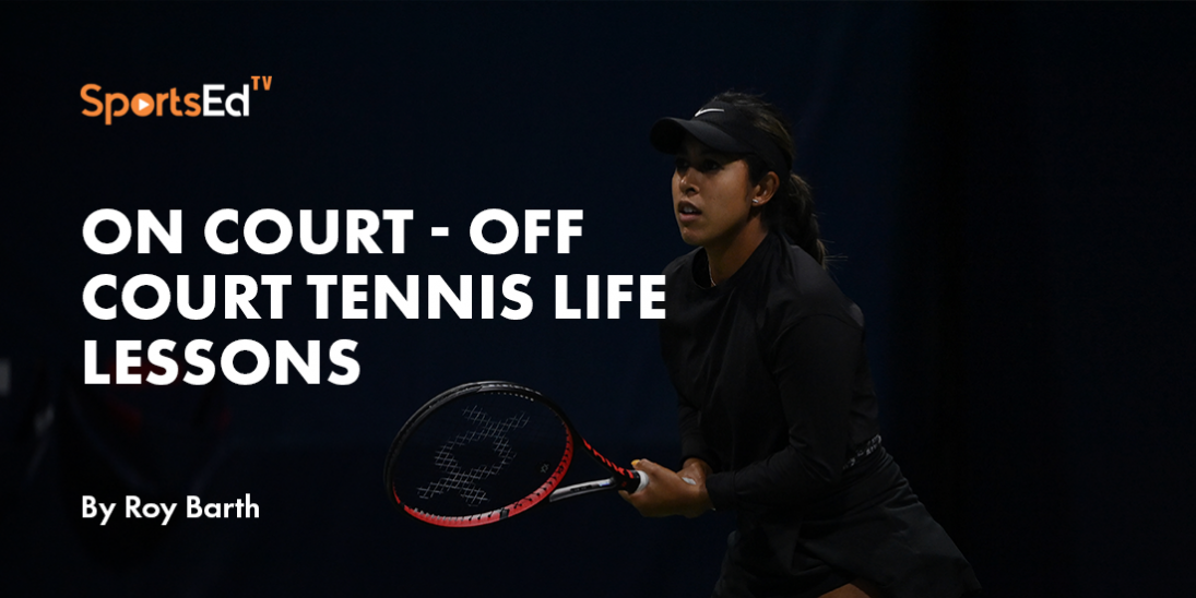 Tennis, Life Lessons, and the Pandemic