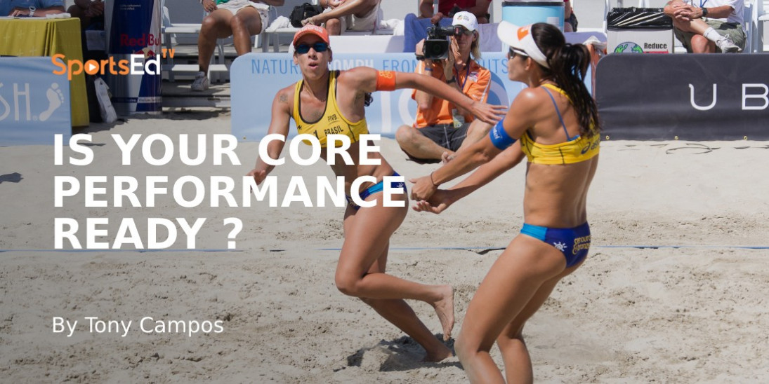 The Importance of the Core to Volleyball