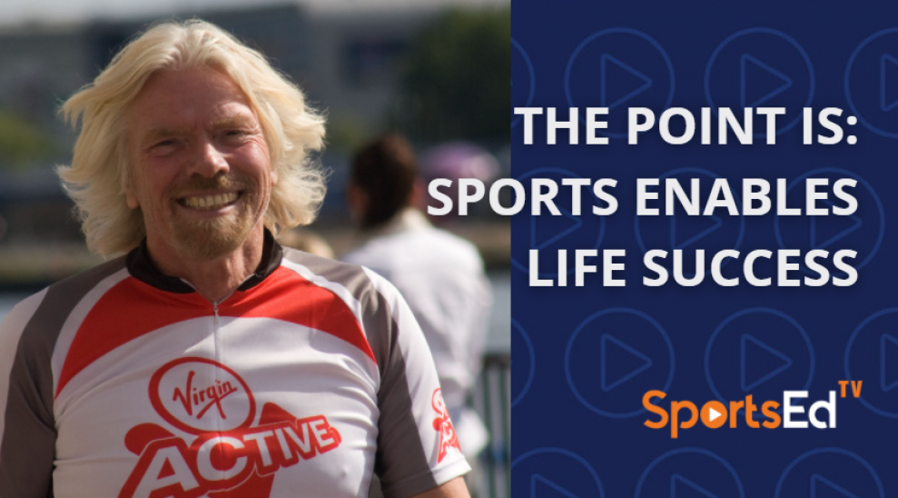 The Point Is:  Sports Enables Life Success