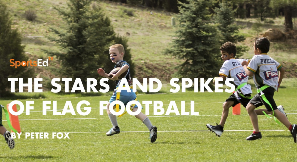 The Stars and Spikes of Flag Football