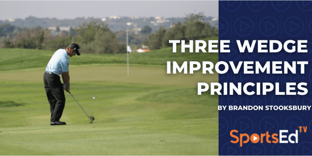 Three Wedge Improvement Principles