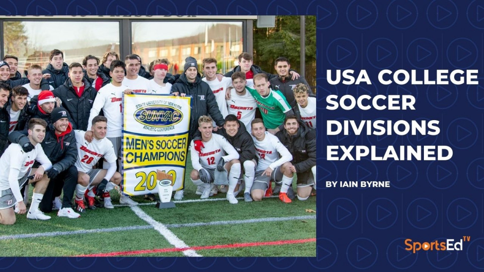 USA College Soccer Divisions Explained