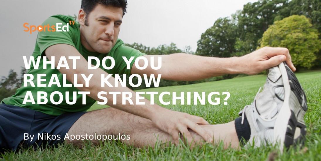 What is Stretching?