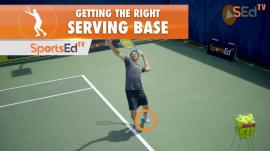Getting The Right Serving Base - Success Starts With Your Stance
