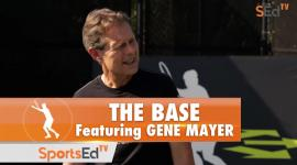 The Base With Gene Mayer
