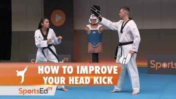 HOW TO IMPROVE YOUR HEAD KICK