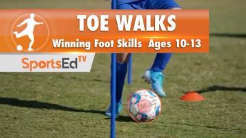 TOE WALKS - Winning Foot Skills 1 • Ages 10-13