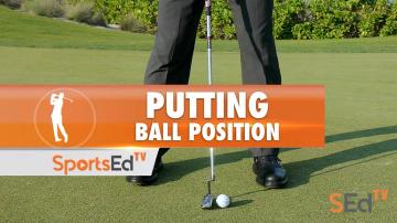 Putting: Ball Position