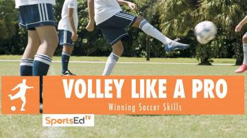 VOLLEY LIKE A PRO - Winning Soccer Skills • Ages 10+