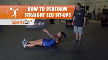 How To Perform Straight Leg Sit-Ups