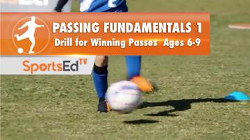 PASSING FUNDAMENTALS 1 - Drill For Winning Passes • Ages 6-9
