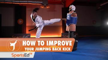 HOW TO IMPROVE YOUR JUMPING BACK KICK