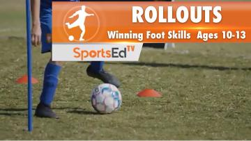 ROLLOUTS - Winning Foot Skills 2 • Ages 10-13