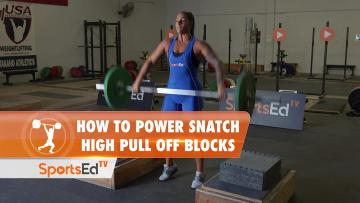 How To Power Snatch High Pull Off Blocks