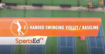 2-Handed Backhand Swinging Volley / Baseline