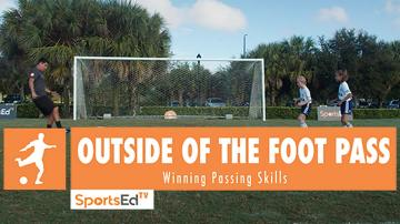 OUTSIDE OF THE FOOT PASS - Winning Passing Skills • Ages 6+