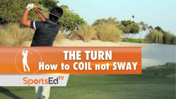 The Turn: How To Coil, Not Sway