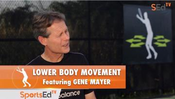 Lower Body Movement With Gene Mayer