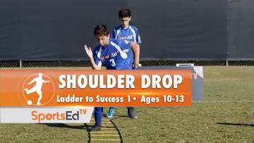 SHOULDER DROP - Ladder To Success 1 •Ages 10-13