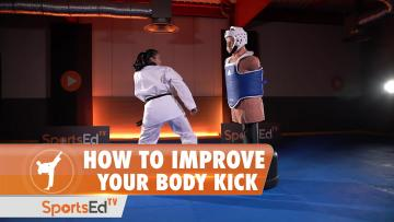 HOW TO IMPROVE YOUR BODY KICK