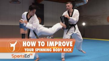 HOW TO IMPROVE YOUR SPINNING BODY KICK