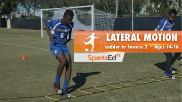 LATERAL MOTION - Ladder To Success 2 • Ages 14-16