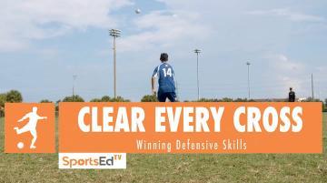CLEAR EVERY CROSS - Winning Defensive Skills