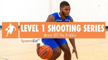 Level 1 Shooting: Off The Dribble