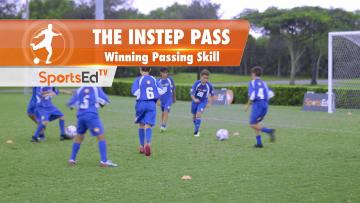 THE INSTEP PASS - Winning Passing Skill • Ages 10-13