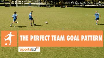 THE PERFECT TEAM GOAL PATTERN • Ages 14+