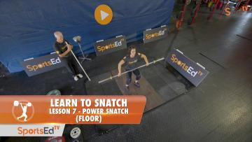 Learn To Snatch - Lesson 7 - Power Snatch (Floor) W