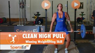 Clean High Pull - Essential Weightlifting Skill