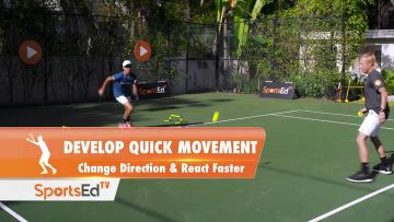 DEVELOP QUICK MOVEMENT - Change Direction & React Faster