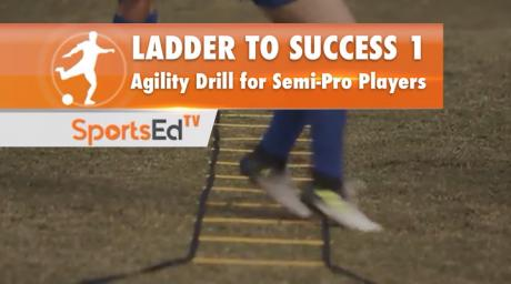 LADDER TO SUCCESS 1 - Agility Drills For Semi-Pro Players