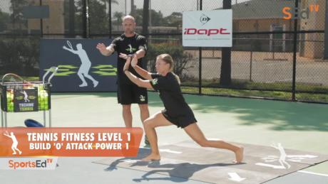 "Tennis Fitness Level 1 / Build ""O"" Attack Power 1"