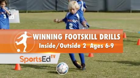 WINNING FOOT SKILL DRILLS - Inside/Outside 2 Ages 6-9